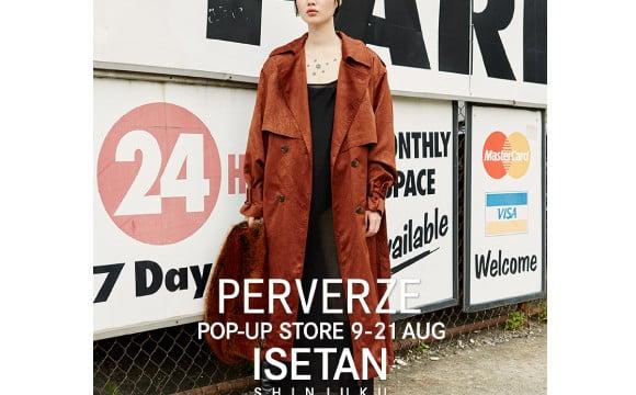 東京發祥品牌PERVERZ的期間限定門市 將在伊勢丹新宿本店開幕 伊勢丹新宿、
