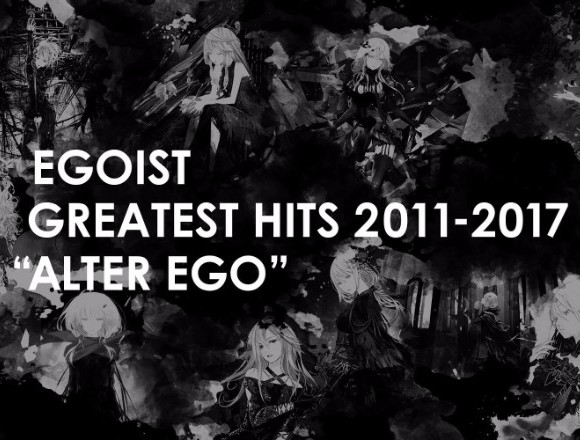 EGOIST發行了首張精選輯!年末特別演唱會也將辦 egoist、