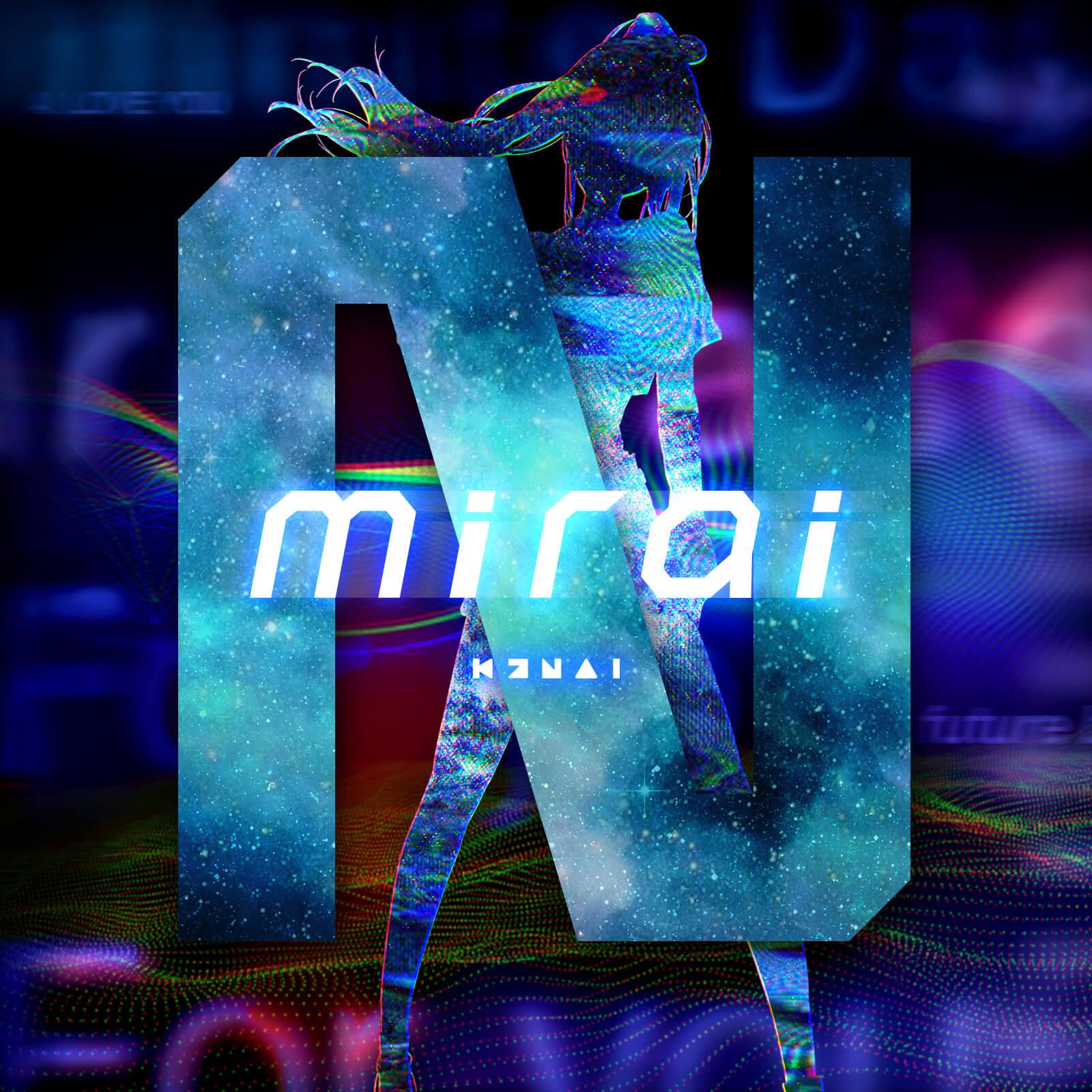 Kizuna AI連續9週發行的最後歌曲「mirai (Prod. ☆Taku Takahashi)」發行 Kizuna AI_、m-flo_、